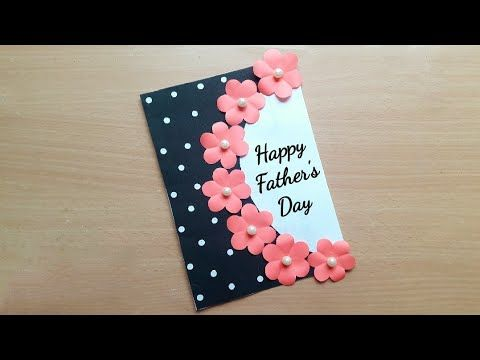 Easy Fathers Day Cards Handmade Easy Beautiful Fathers Day Card Making Diy Card For Fa Birthday Card Craft Simple Birthday Cards Fathers Day Cards Handmade