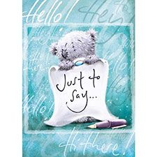 Just to Say Tatty Teddy Me to You Bear Card