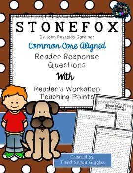 Common Core aligned student response activities to Stone Fox.