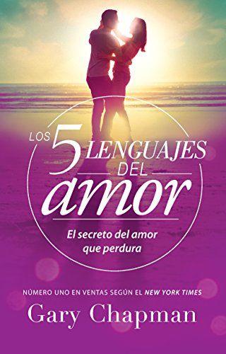 DOWNLOAD PDF] Los 5 lenguajes del amor Spanish Edition Free