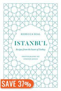 Istanbul: Recipes From The Heart Of Turkey Book by Rebecca Seal | Hardcover | chapters.indigo.ca