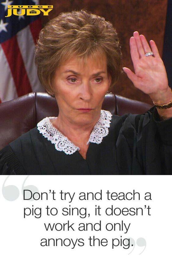Lol love judge Judy