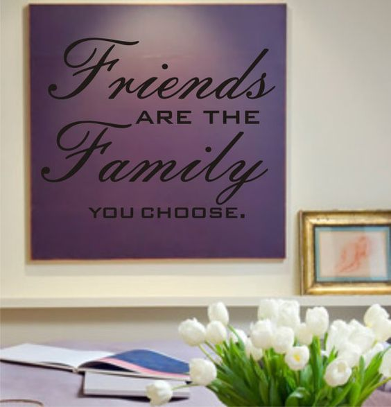 Family We Choose Quotes: Tattoo Ideas & Inspiration - Quotes & Sayings