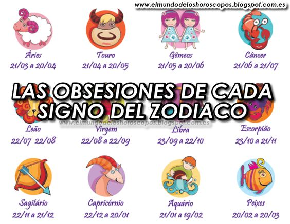 El mundo de los horoscopos las obsesiones de cada signo - Signo del sodiaco ...