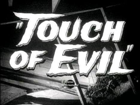 """""""Touch of Evil"""" - Orson Welles (1957)"""