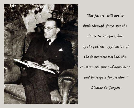 Quote from Alchide de Gasperi