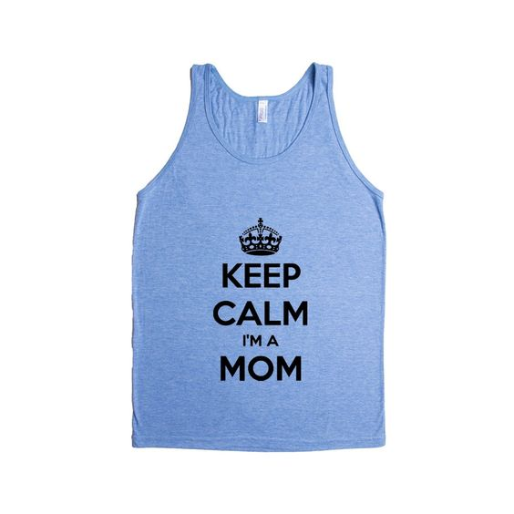 Keep Calm I'm A Mom Moms Mother Mothers Grandparents Grandma Grandmother Children Kids Parent Parents Parenting Unisex Adult T Shirt SGAL4 Men's Tank