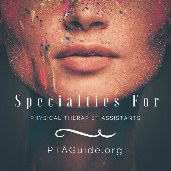 How can a PTA excel? Are there specialties for physical therapy assistant? View our guide and learn about niches for PTAs.