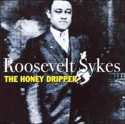 Roosevelt Sykes - The Honey Dripper