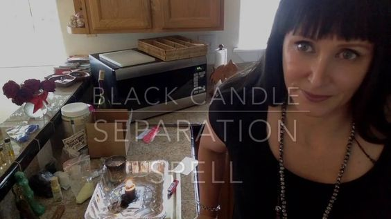 Black candle separation spell - Love Black Magick