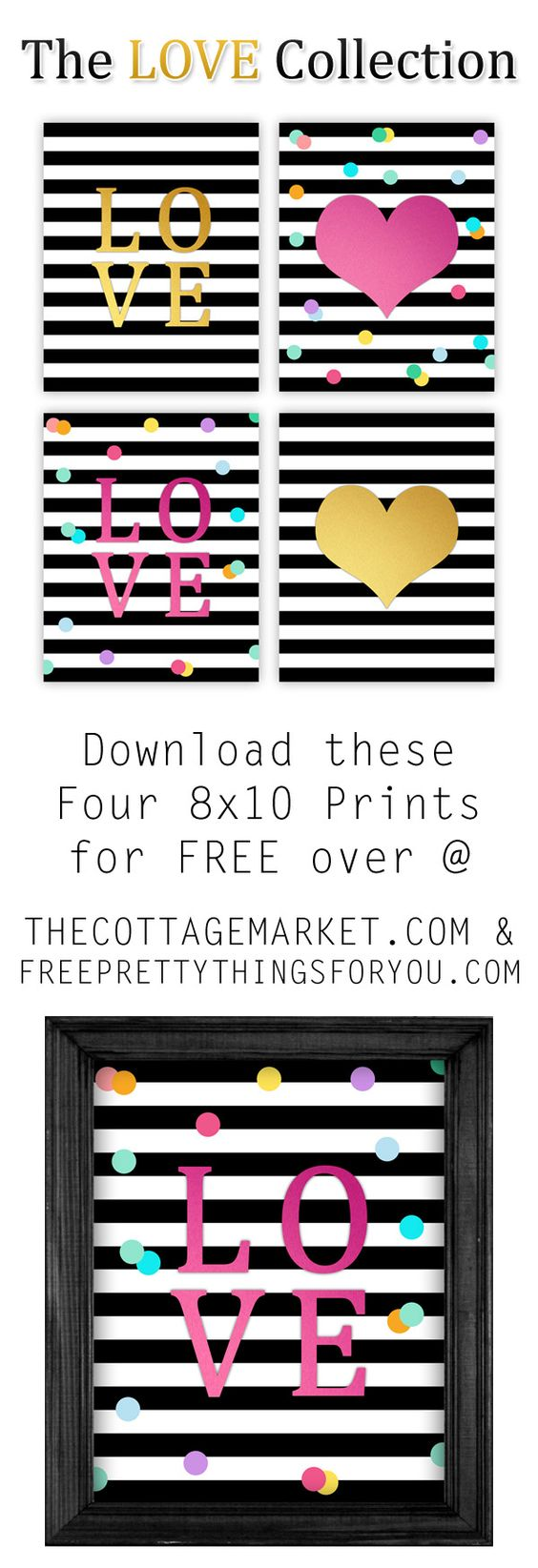 The LOVE Collection Valentine's Day Art FREE Printables to frame via The Cottage Market - Prints: 8x10 Love Printables- Free Pretty Things For You