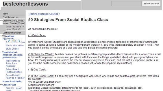 50 Strategies From Social Studies Class https://sites.google.com/site/bestcohortlessons/teaching-strategies-activities/50-strategies-from-social-studies-class