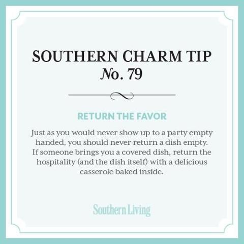 My dad just taught me this one...now, what to put in his dish...Southern Charm Tip #79:  Return the Favor