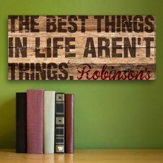 PERSONALIZED - Best Things in Life Aren't Things Rustic Family Canvas Print - Primitive Cowboy Home Decor