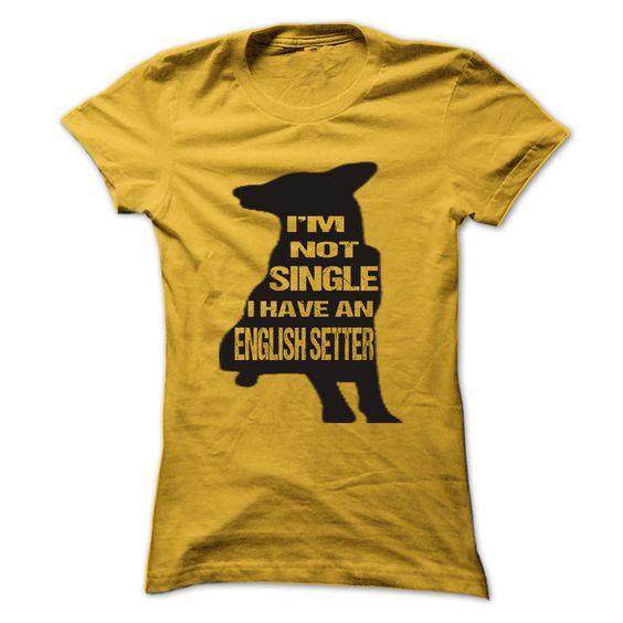 I am not singer I have English Setter Cool Shirt  T Shirt, Hoodie, Sweatshirts - t shirt printing #design #hoodie