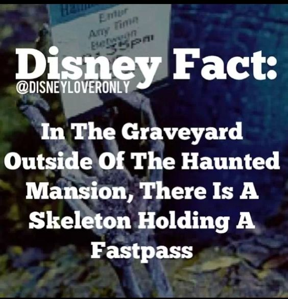 In the graveyard outside of the haunted mansion, there is a skeleton holding a fastpass.