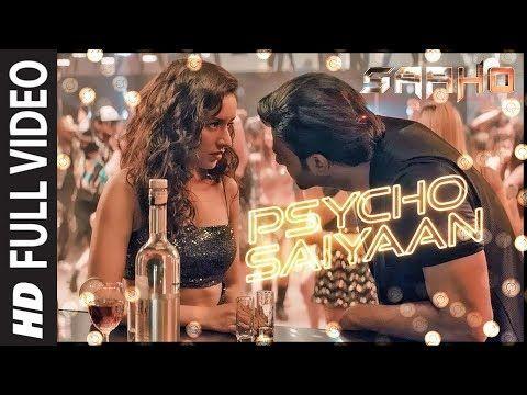Full Video Psycho Saiyaan Saaho Prabhas Shraddha K Tanishk Bagchi Dhvani Bhanushali Sachet T Youtube In 2020 Amazon Prime Music Lyrics Choreographer