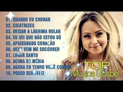 Bruna Karla Musicas Gospel As Melhores Musica Gospel 2019