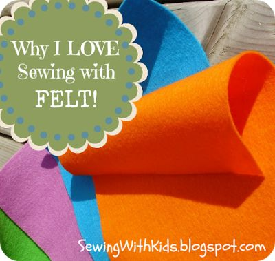 Sewing With Kids: Why I Love Sewing With Felt