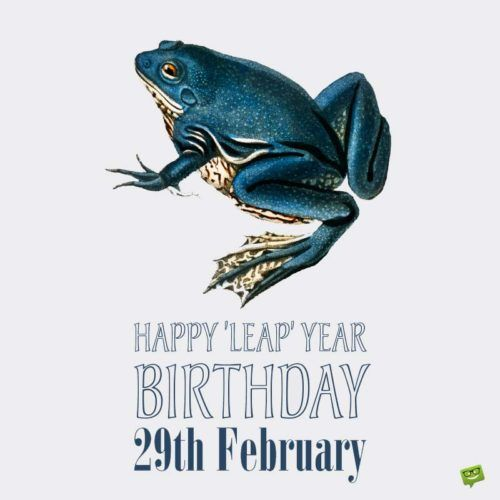 Funny Leap Day Birthday Wishes For Those Born On February 29th Birthday Jokes Leap Year Birthday Birthday Wishes