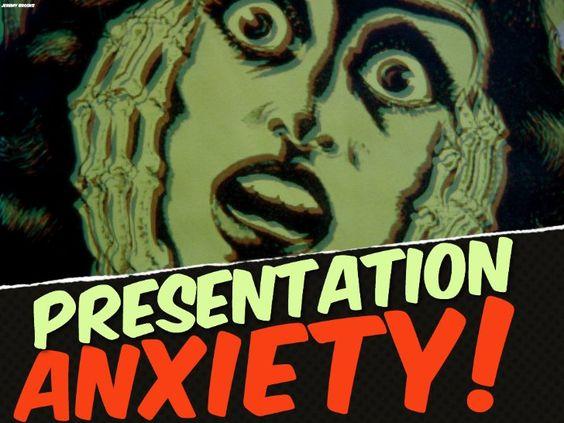 Conquer Presentation Anxiety! by Chiara Ojeda, via Slideshare