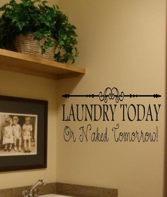 Laundry Today w/ Scroll Wall Decor Lettering by landbgraphics