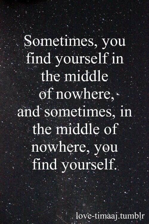Quotes About Finding Yourself Tumblr Words Quotes Words Quotable Quotes