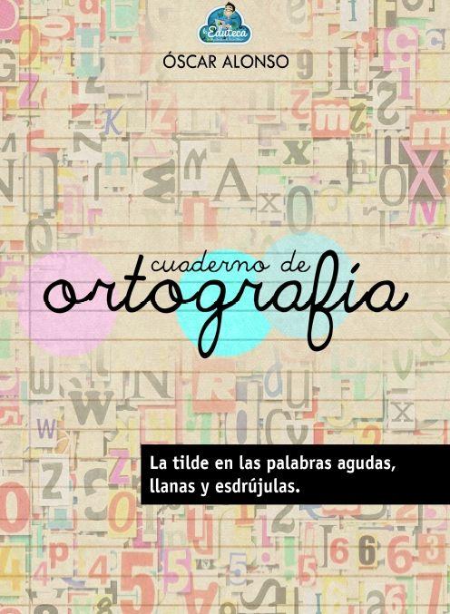 Cuaderno De Ortografia Ortografía Actividades De Ortografía Cuaderno De Gramática