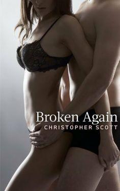 Broken Again by Christopher Scott