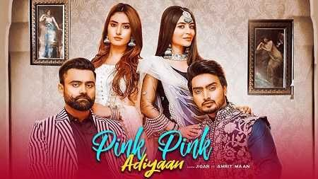 Pink Pink Adiyan Mp3 Download By Amrit Maan Ft Jigar 2020 In 2020 Pink Music Labels Singer