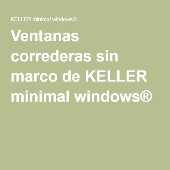 Ventanas correderas sin marco de KELLER minimal windows®