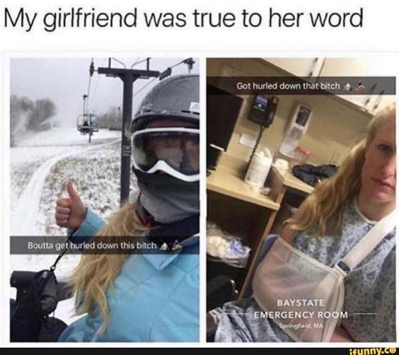 My girlfriend was true to her word
