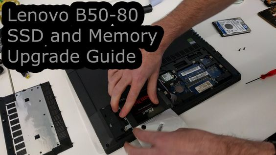 Lenovo B50 SSD/HDD and Memory Upgrade and Repair Guide