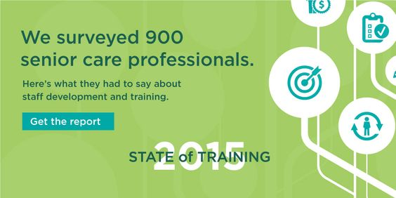Senior Care State of Training Report State of Training for 2015 - training report