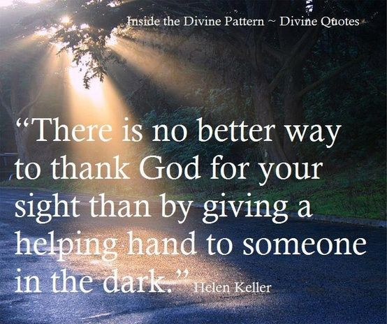 Thank You Quotes For Helping: Helen Keller, Helen Keller Quotes And Helping Hands On