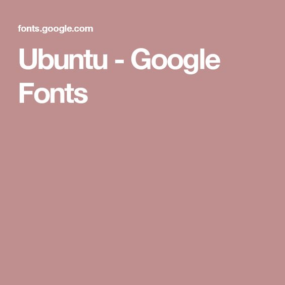 Ubuntu google fonts typography pinterest