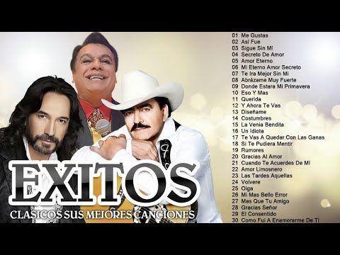 Joan Sebastian Juan Gabriel Marco Antonio Solis Grandes Exitos 30 éxitos Inolvidables Youtube Mejores Canciones Cantantes Famosos Musica Romantica