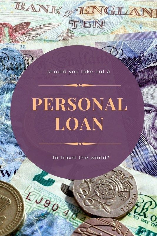 Should You Take Out A Personal Loan To Travel The World Personal Loans Paying Off Mortgage Faster Loan
