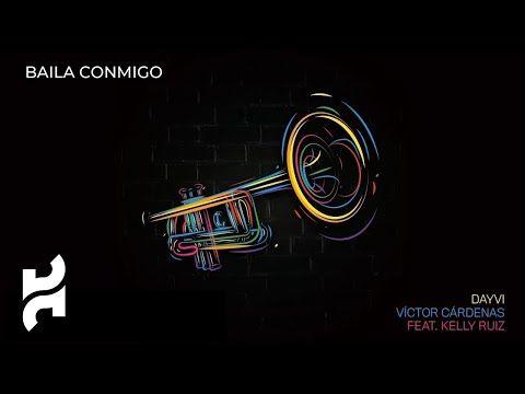 Baila Conmigo Dayvi X Victor Cardenas X Kelly Ruiz Audio