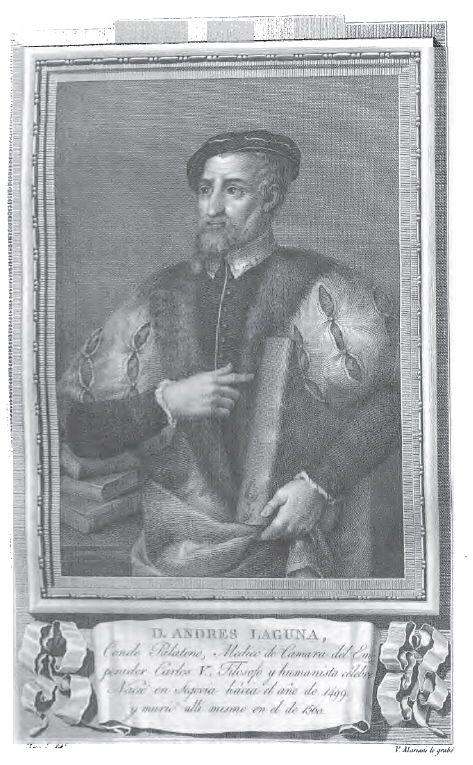 Andrés Laguna, médico de cámara del emperador Carlos V, filósofo y humanista célebre