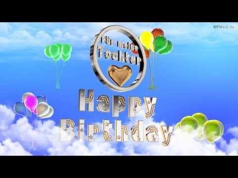 Geburtstagslied Fur Meine Tochter Happy Birthday To You