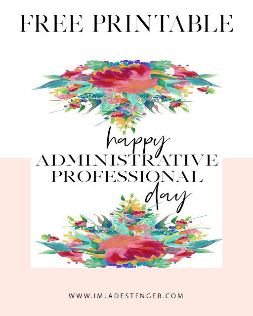 Free Printable Celebrating Administrative Professional Day Administrative Professional Day Administrative Professional Administrative Assistant Gifts