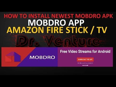 New Mobdro Apk Download Install Amazon Fire Stick Watch Tv Online Video Streaming Amazon Fire Stick