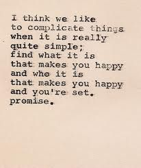 """""""I Think We Like To Complicate Things . . . ."""""""