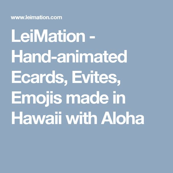 leimation hand animated ecards evites emojis made in hawaii with