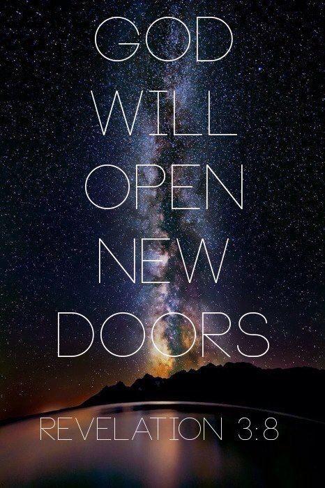 Revelation 3:8 - God will open new doors