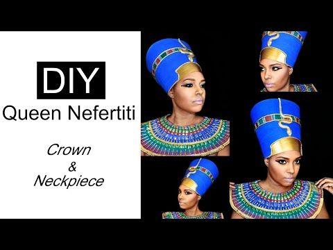 Diy Queen Nefertiti Crown Necklace Youtube Queen Nefertiti Nefertiti Queen Nefertiti Costume
