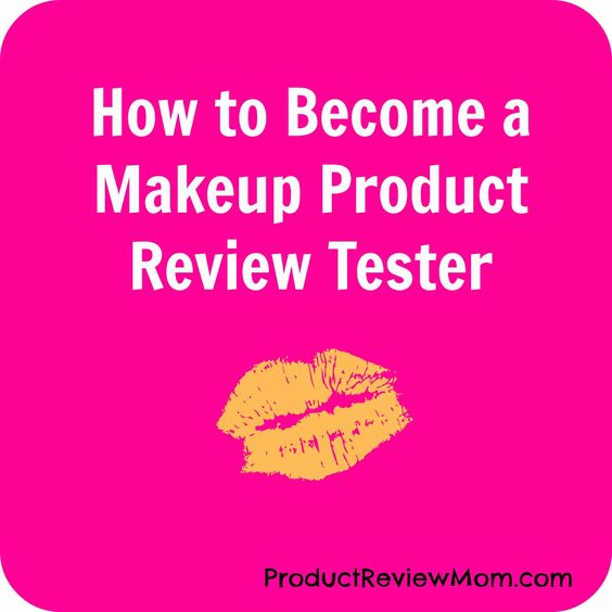 How To Become A Makeup Product Review Tester In 2020 Makeup Reviews How To Apply Makeup How To Become
