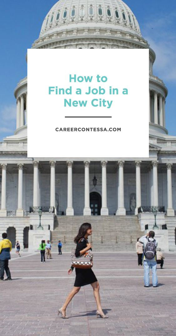 How to Find a Job in a New City | Job search tips, Career change ...
