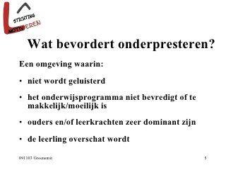 Motiveren Van Onderpresteerders: